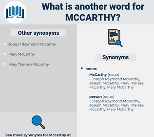 mccarthy, synonym mccarthy, another word for mccarthy, words like mccarthy, thesaurus mccarthy