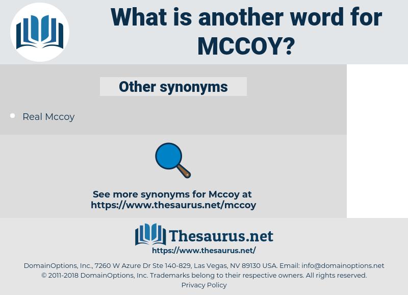 McCoy, synonym McCoy, another word for McCoy, words like McCoy, thesaurus McCoy