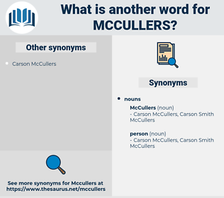mccullers, synonym mccullers, another word for mccullers, words like mccullers, thesaurus mccullers