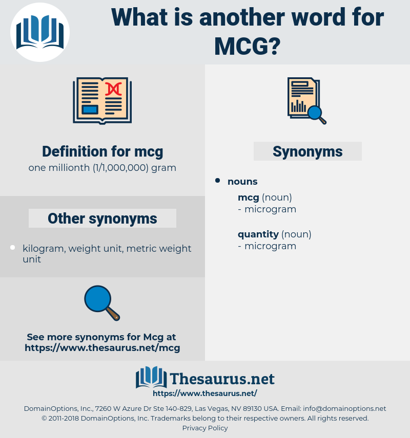 mcg, synonym mcg, another word for mcg, words like mcg, thesaurus mcg