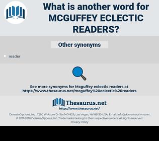 Mcguffey Eclectic Readers, synonym Mcguffey Eclectic Readers, another word for Mcguffey Eclectic Readers, words like Mcguffey Eclectic Readers, thesaurus Mcguffey Eclectic Readers