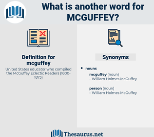 mcguffey, synonym mcguffey, another word for mcguffey, words like mcguffey, thesaurus mcguffey