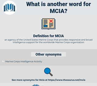 MCIA, synonym MCIA, another word for MCIA, words like MCIA, thesaurus MCIA