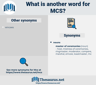 MCS, synonym MCS, another word for MCS, words like MCS, thesaurus MCS