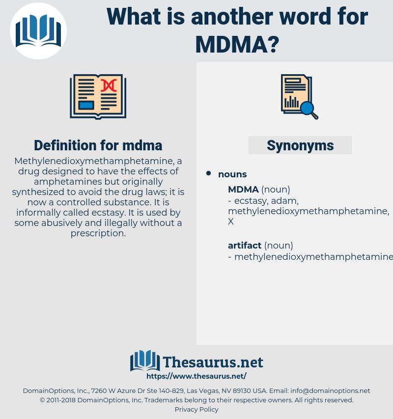 mdma, synonym mdma, another word for mdma, words like mdma, thesaurus mdma