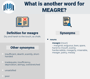 meagre, synonym meagre, another word for meagre, words like meagre, thesaurus meagre