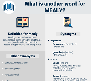 mealy, synonym mealy, another word for mealy, words like mealy, thesaurus mealy