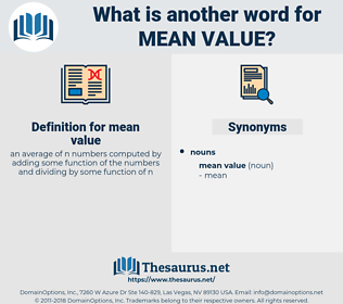 mean value, synonym mean value, another word for mean value, words like mean value, thesaurus mean value