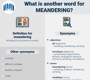 meandering, synonym meandering, another word for meandering, words like meandering, thesaurus meandering