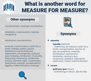 measure for measure, synonym measure for measure, another word for measure for measure, words like measure for measure, thesaurus measure for measure