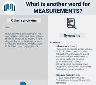 Measurements, synonym Measurements, another word for Measurements, words like Measurements, thesaurus Measurements
