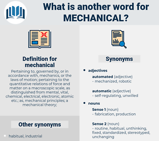 mechanical, synonym mechanical, another word for mechanical, words like mechanical, thesaurus mechanical