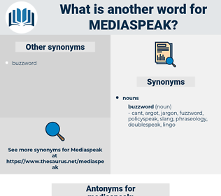 mediaspeak, synonym mediaspeak, another word for mediaspeak, words like mediaspeak, thesaurus mediaspeak