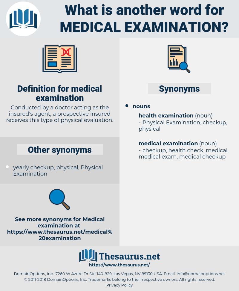 medical examination, synonym medical examination, another word for medical examination, words like medical examination, thesaurus medical examination