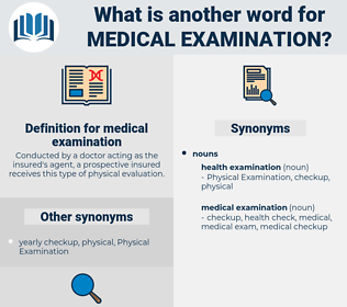 Synonyms for MEDICAL EXAMINATION - Thesaurus net