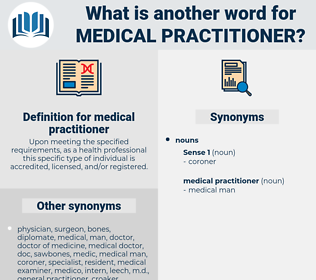 medical practitioner, synonym medical practitioner, another word for medical practitioner, words like medical practitioner, thesaurus medical practitioner