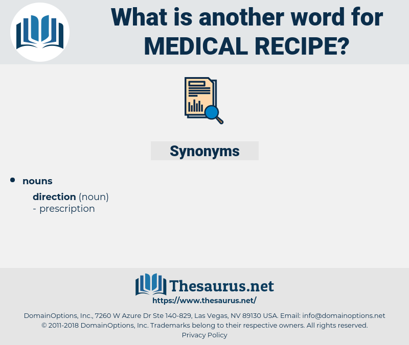 medical recipe, synonym medical recipe, another word for medical recipe, words like medical recipe, thesaurus medical recipe