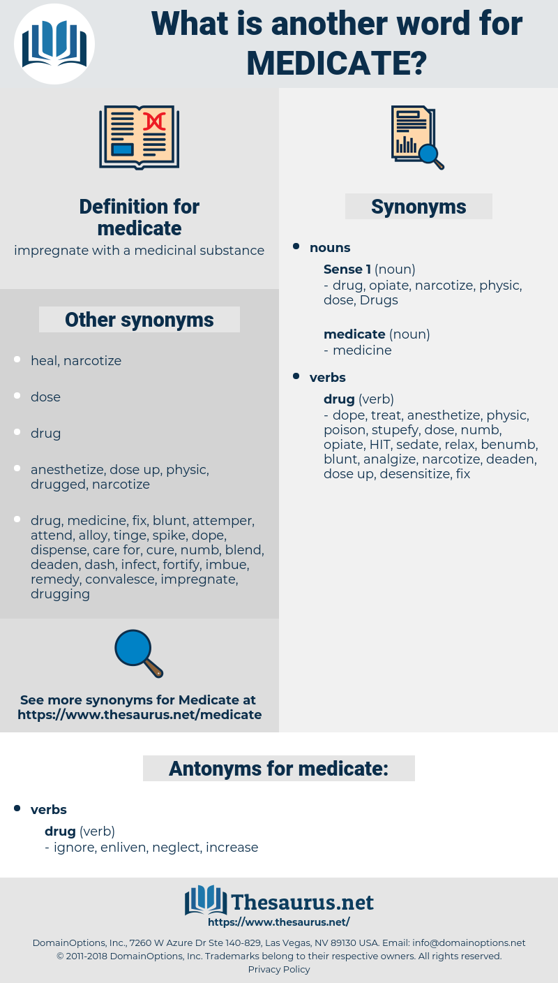 medicate, synonym medicate, another word for medicate, words like medicate, thesaurus medicate