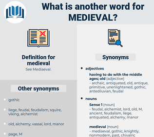 medieval, synonym medieval, another word for medieval, words like medieval, thesaurus medieval