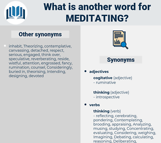 Meditating, synonym Meditating, another word for Meditating, words like Meditating, thesaurus Meditating