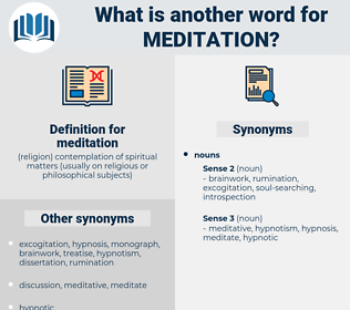 meditation, synonym meditation, another word for meditation, words like meditation, thesaurus meditation