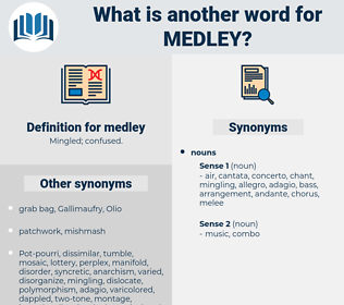 medley, synonym medley, another word for medley, words like medley, thesaurus medley