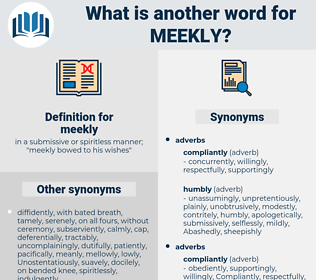 meekly, synonym meekly, another word for meekly, words like meekly, thesaurus meekly