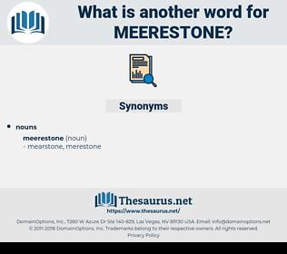 meerestone, synonym meerestone, another word for meerestone, words like meerestone, thesaurus meerestone