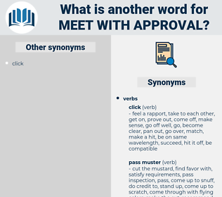 meet with approval, synonym meet with approval, another word for meet with approval, words like meet with approval, thesaurus meet with approval