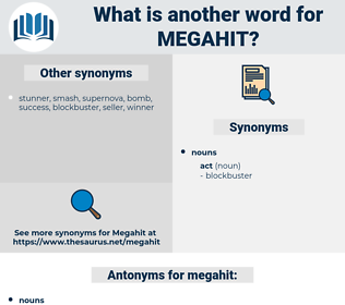 megahit, synonym megahit, another word for megahit, words like megahit, thesaurus megahit