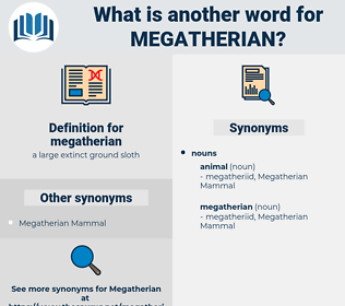 megatherian, synonym megatherian, another word for megatherian, words like megatherian, thesaurus megatherian
