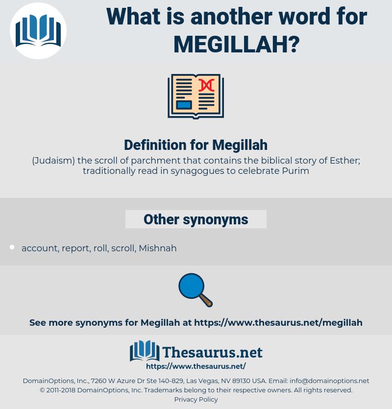 Megillah, synonym Megillah, another word for Megillah, words like Megillah, thesaurus Megillah