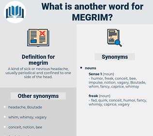 megrim, synonym megrim, another word for megrim, words like megrim, thesaurus megrim
