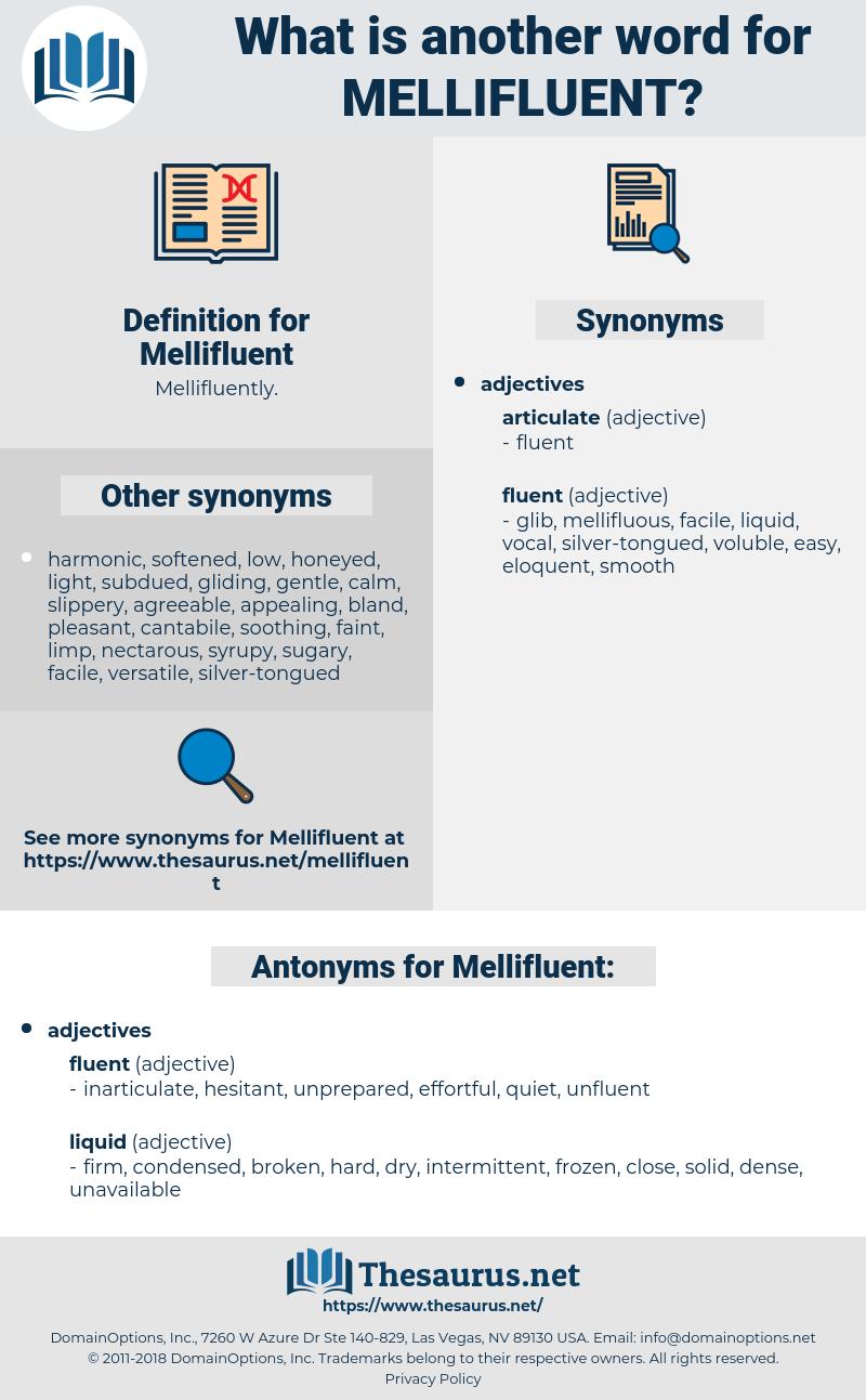 Mellifluent, synonym Mellifluent, another word for Mellifluent, words like Mellifluent, thesaurus Mellifluent
