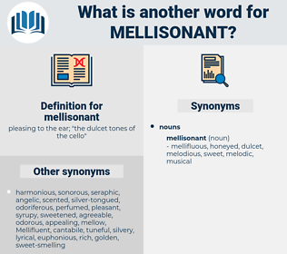 mellisonant, synonym mellisonant, another word for mellisonant, words like mellisonant, thesaurus mellisonant