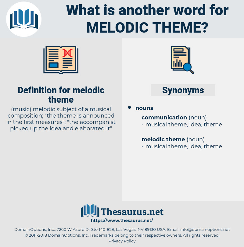 melodic theme, synonym melodic theme, another word for melodic theme, words like melodic theme, thesaurus melodic theme