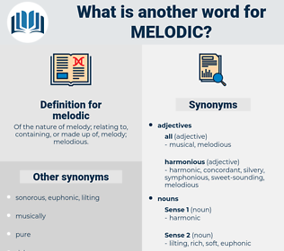 melodic, synonym melodic, another word for melodic, words like melodic, thesaurus melodic
