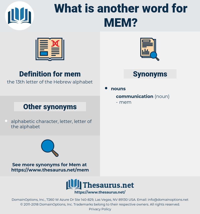 mem, synonym mem, another word for mem, words like mem, thesaurus mem