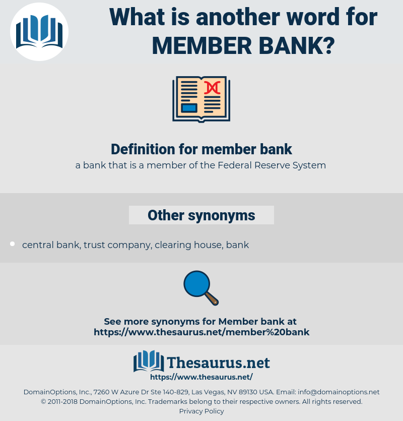 member bank, synonym member bank, another word for member bank, words like member bank, thesaurus member bank