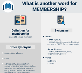 membership, synonym membership, another word for membership, words like membership, thesaurus membership