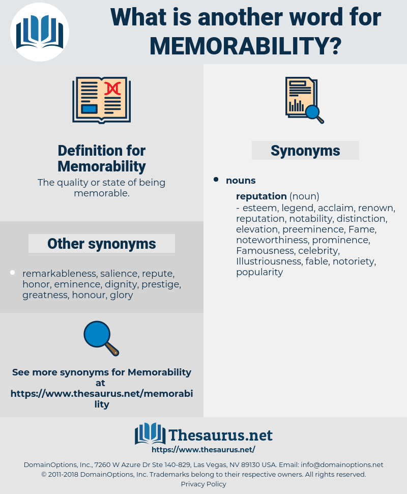 Memorability, synonym Memorability, another word for Memorability, words like Memorability, thesaurus Memorability