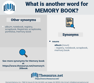 memory book, synonym memory book, another word for memory book, words like memory book, thesaurus memory book