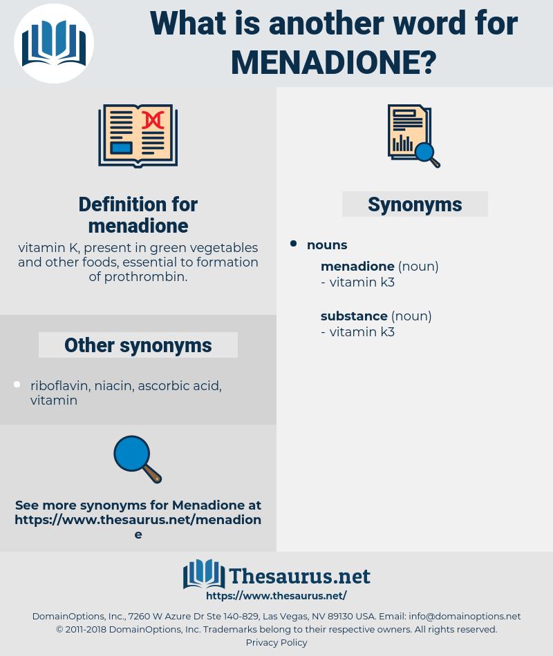 menadione, synonym menadione, another word for menadione, words like menadione, thesaurus menadione