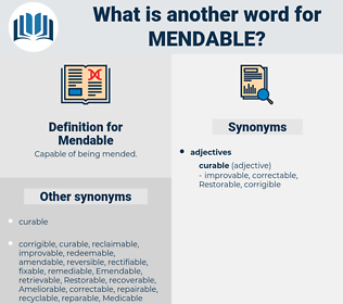 Mendable, synonym Mendable, another word for Mendable, words like Mendable, thesaurus Mendable