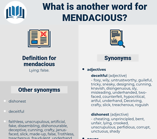 mendacious, synonym mendacious, another word for mendacious, words like mendacious, thesaurus mendacious