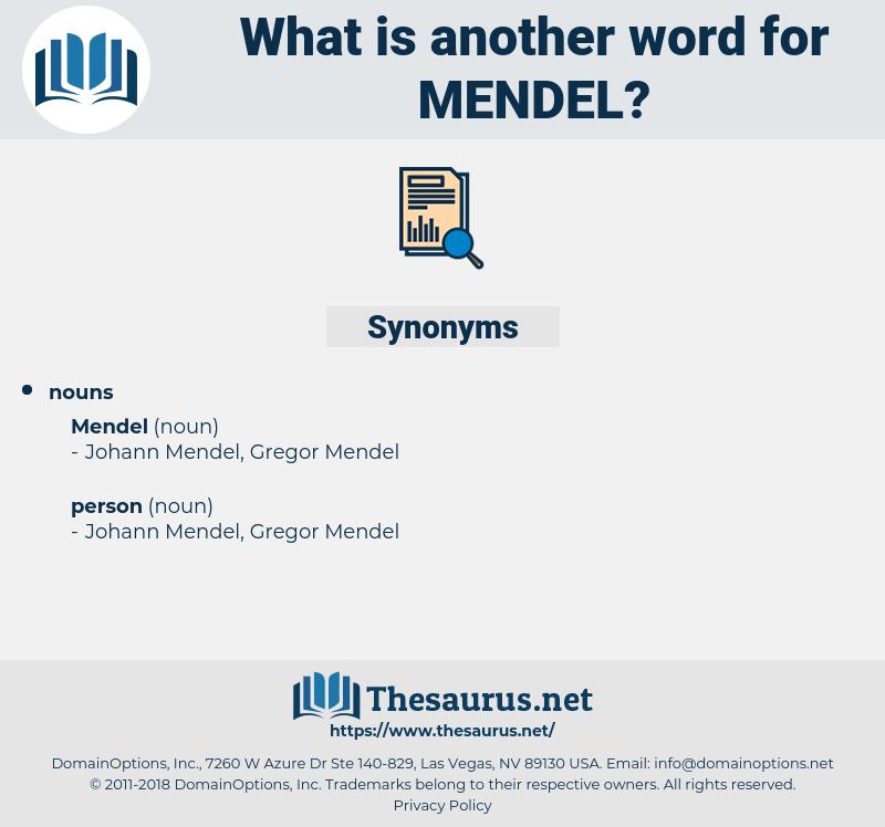 mendel, synonym mendel, another word for mendel, words like mendel, thesaurus mendel