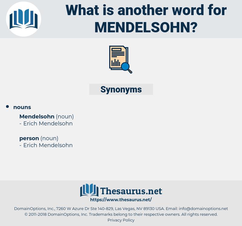 mendelsohn, synonym mendelsohn, another word for mendelsohn, words like mendelsohn, thesaurus mendelsohn