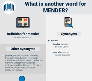 mender, synonym mender, another word for mender, words like mender, thesaurus mender