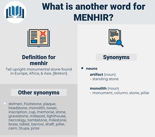 menhir, synonym menhir, another word for menhir, words like menhir, thesaurus menhir