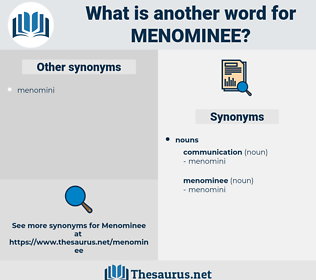 menominee, synonym menominee, another word for menominee, words like menominee, thesaurus menominee